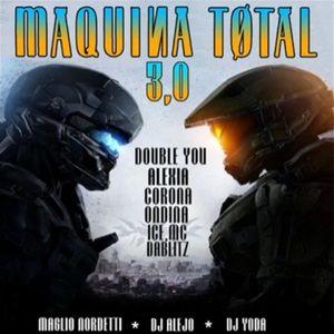 MAQUINA TOTAL 3.0 ( 2016 )