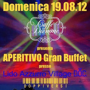 19 agosto 2012 DOPPIVERSI @ Lido Azzurro Village D.O.C.