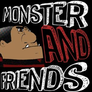 Monster and Friends - Episode 44 (With J.Lately Broadcasting Live From The Bourne Madd Tour)