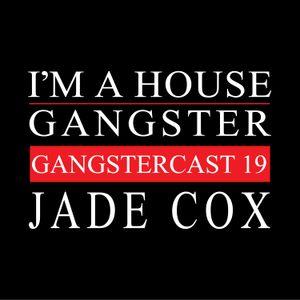 Jade Cox - Gangstercast 19