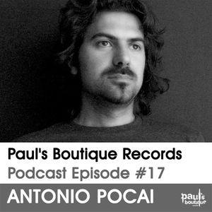 Paul's Boutique Records Podcast #17 Antonio Pocai
