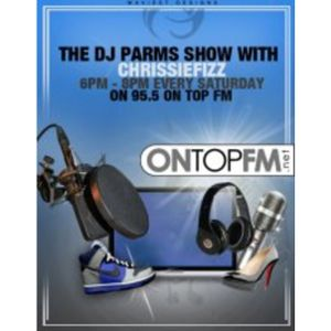 The @DJParms show with @Chrissiefizz