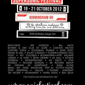 Supersonic Festival 2012 Preview Podcast 2