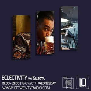 Eclectivity w/ Silecta - 18th January 2017