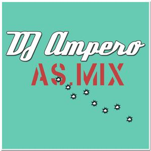 A.S. Mix by DJ Ampero