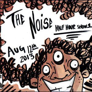 The Noise Half Hour Show 1