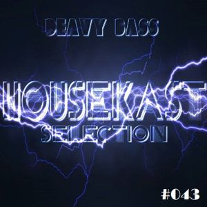 Deavy Bass - HouseKast Selection #043