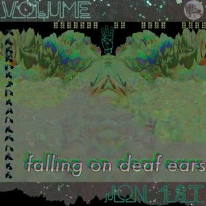 Falling on Deaf Ears Volume. 6 // Jon 1st