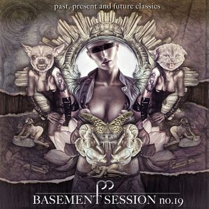Basement Session No.19 - past, present and future classics