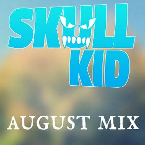 Skull Kid - August 2013 Mix