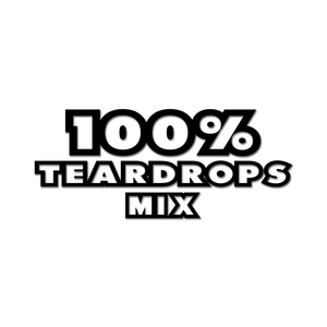 100% TearDrops Mix