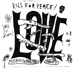 We Kill For Peace - VH for NEUE
