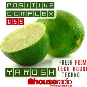 Positive Complex 059 @ www.houseradio.pl