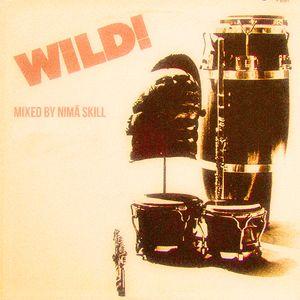 WILD ! Mixed by Nimä Skill