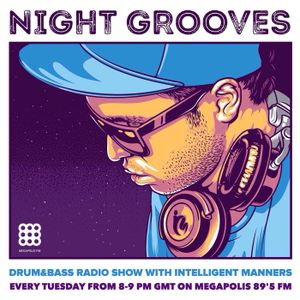 Intelligent Manners - Night Grooves #166