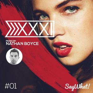 XXXI #01 Mixed By Nathan Boyce - June 2014