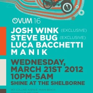 Manik & Luca Bachetti - Live @ WMC Ovum Party, Shelborne Beach Resort, Miami, E.U.A. (21.03.2012)