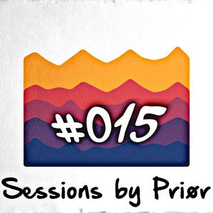 Sessions by Priør #015