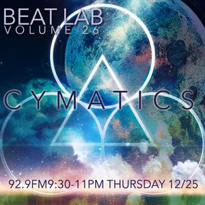 Cymatics - Beat Lab Radio Volume 26 - Exclusive Mix