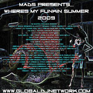 MaDs_Wheres My Funkin Summer 2009