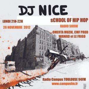 SCHOOL OF HIP HOP RADIO SHOW - 26 11 2012 - feat OMERTA MUSIK, CMP PROD, WAWAD et le FRIGO
