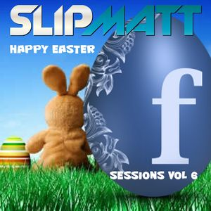 Slipmatt - The Facebook Sessions Vol 6 06-04-2012