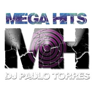 MEGA HITS 03.06.2016 - DJ PAULO TORRES / RADIO DISTAK