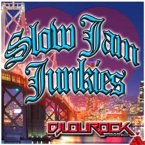 SLOW JAM JUNKIES V.5