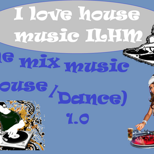 The mix music 1.0 (Dance/House)