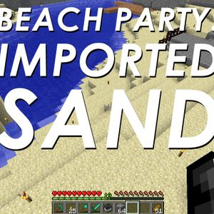 Beach Party: Imported Sand