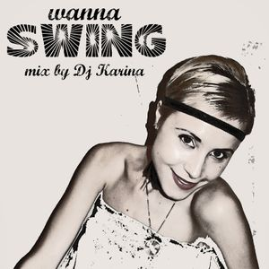 Wanna Swing mix