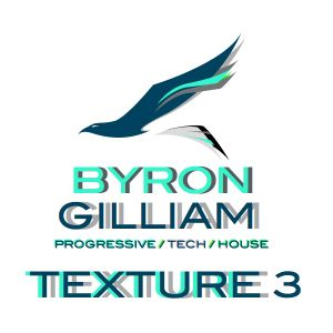 BYRON GILLIAM - TEXTURE 3 - from Turntable Reloaded ep 106