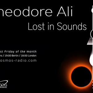 Theodore Ali Lost In Sounds @ Cosmos Radio (25/03/16)
