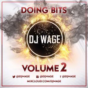 Doing Bits Volume 2 @DJWAGE