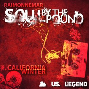 Soul By The Pound - California Winter
