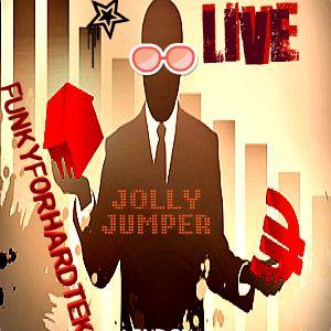 FUNKYFORHARDTEKNO LIVE  part I  - JOLLYJUMPER