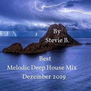 Best Melodic Deep Vocel House Mix Dez 2019