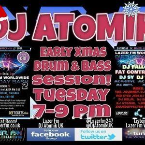 Early Xmas Atomik Upfront Drum & Bass Radio-Active Session! www.lazerfm.co.uk