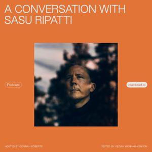 Podcast: A conversation with Sasu Ripatti
