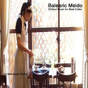 Balearic Meido - Chillout Music for Maid Cafe