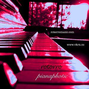 Pianaphotic - Sundays 20.00 UK time - VKRS Radio