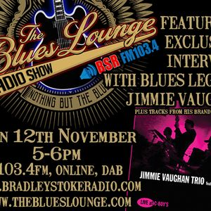 The Blues Lounge Radio Show Jimmie Vaughan Special with Exclusive Interview to BSR