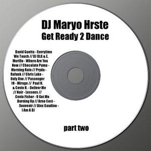 DJ Maryo Hrste - Get Ready 2 Dance p2 (2009)