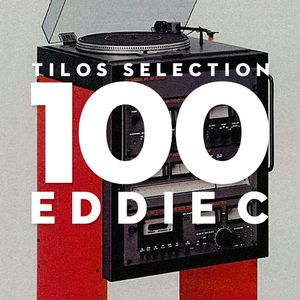 Tilos Selection 100 – EDDIE C