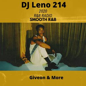 2020 R&B Radio - Chill R&B - Snoh Alegra,Giveon, H.E.R. & More - DJ LENO 214
