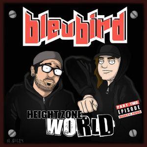 Episode 94 - Bleubird (Part 2)