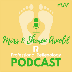 2 - PR Podcast with guests Moss & Sharon Arnold