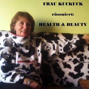 Health & Beauty mit Frau KUCKUCK