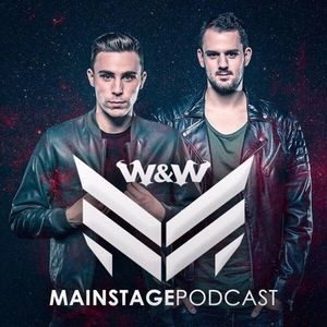 W&W - Mainstage Podcast 317