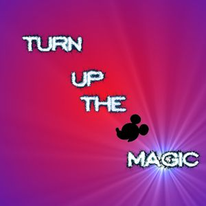 Turn Up The Magic Episode 1